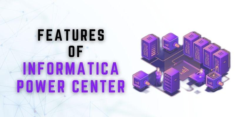 Informatica power center
